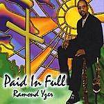 Ramond Yzer Paid In Full