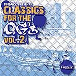Fingazz Classics For The O.g.'s Vol. 2