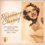 Rosemary Clooney Big Band Swing, Jazz And Vocal Stylings 1951-1957