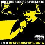 DEA West Koast Volume 3 (Parental Advisory)