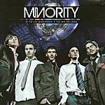Minority Si Tú Lo Quisieras Y Yo Me Dejara