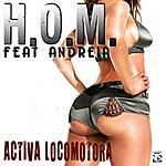 HOM Activa Locomotora/En Fila (Feat. Andreia)