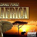 Israel Perez Africa Ep