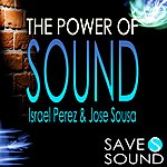 Israel Perez The Power Of Sound Ep
