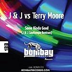 J.J. Some Kinda Good (J&J Soultempo Remixes)