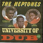 The Heptones University Of Dub