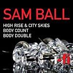 Sam Ball High Rise & City Skies