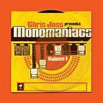 Chris Joss Monomaniacs Volume 1