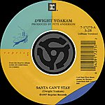 Dwight Yoakam Santa Can't Stay / The Christmas Song (Chestnuts Roasting On An Open Fire) (Digital 45)