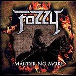 Fozzy Martyr No More (Single)