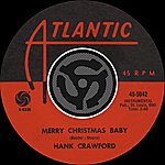 Hank Crawford Merry Christmas Baby / Read 'Em And Weep (Digital 45)