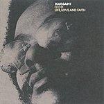Allen Toussaint Life, Love And Faith
