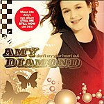 Amy Diamond Don't Cry Your Heart Out