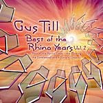 Gus Till Best Of The Rhino Years Vol. 2