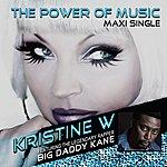Kristine W The Power Of Music (Feat. Big Daddy Kane)