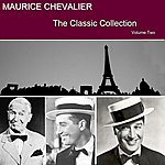 Maurice Chevalier Classic Collection Vol. 2