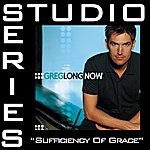 Greg Long Sufficiency Of Grace (Studio Series Performance Track)