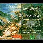 William Christie Rameau: Hippolyte Et Aricie