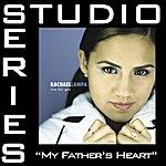 Rachael Lampa My Father's Heart (Studio Series Performance Track)