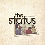 The Status Let's Be Honest EP