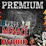 Premium Menace/Hybrid