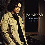 Joe Nichols Man With A Memory