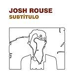 Josh Rouse Subtitulo