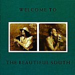 The Beautiful South Welcome To The Beautiful South