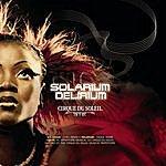 Cirque Du Soleil Solarium/Delirium (w/ Bonus Track)