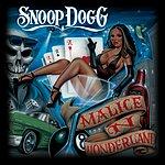 Snoop Dogg Malice 'n Wonderland (Parental Advisory)