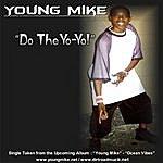 Young Mike Do The Yo-Yo!