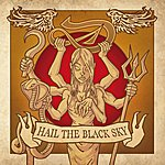 Deville Hail The Black Sky