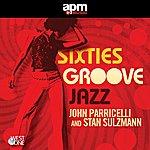 John Parricelli Sixties Groove Jazz