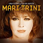 Mari Trini Una Estrella En Mi Jardin (Single)