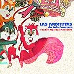 Las Ardillitas De Lalo Guerrero Regalo Musical Navideño