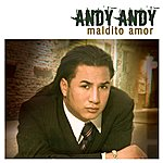 Andy Andy Maldito Amor Featuring Tito El Bambino (Urban Version)(Single)