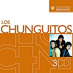 Los Chunguitos Colección Diamante: Los Chunguitos
