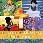 Ruthanne Butterflies And Blue Skies