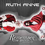 Ruthanne Remember The Reason