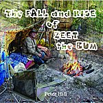 Peter Hill The Fall And Rise Of Zeet The Bum