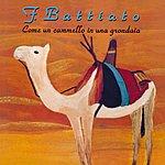 Franco Battiato Come Un Cammello In Una Grondaia (2008 Digital Remaster)