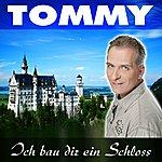 Tommy Ich Bau Dir Ein Schloss