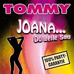 Tommy Joana Du Geile Sau