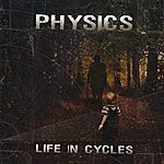 Physics Life In Cycles