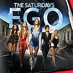 The Saturdays Ego (3-Track Maxi-Single)