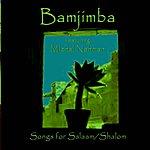 Bamjimba Songs For Salaam/Shalom