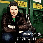 Mike Smith Ginger Tunes