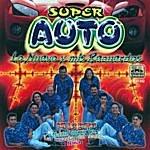 Super Auto Lo Nuevo Y Mis Recuerdos