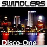 The Swindlers Disco One
