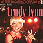 Trudy Lynn Trudy's Blues (Live)